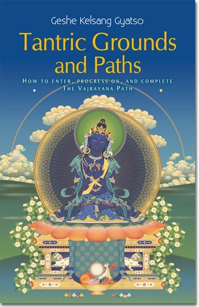 Tantric Grounds and Paths book cover